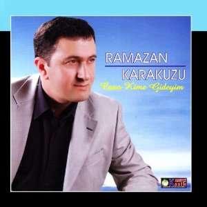 Cano Kime Gideyim: Ramazan Karakuzu: Music