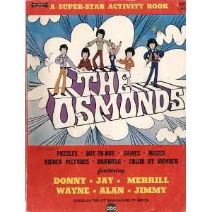 The Osmonds; a Super star Activity Book: The Osmonds