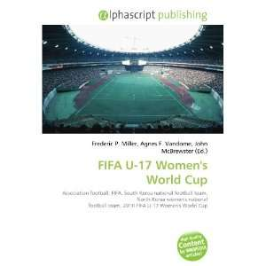FIFA U 17 Womens World Cup (9786134238427): Books