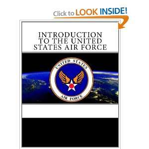 Introduction to the United States Air Force (9781463784515