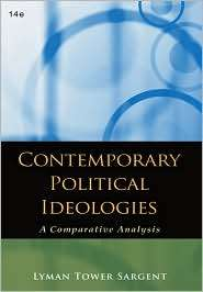 Contemporary Political Ideologies A Comparative Analysis, (0495569399