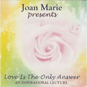 : Love Is the Only Answer (9780971865433): Joan Marie Ambrose: Books
