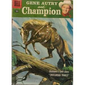 Gene Autry and Champion (Champions own story Crossroad