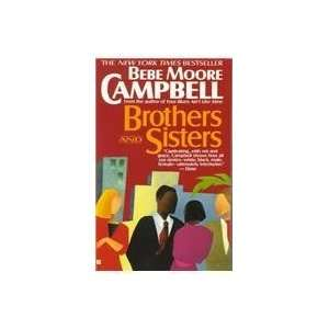 Brothers and Sisters (9780425149409): Bebe Moore Campbell: Books