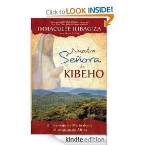Nuestra Senora de Kibeho Un mensaje del cielo al mundo desde el