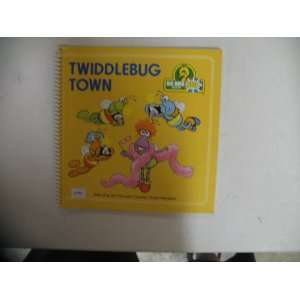 Twiddlebug Town (Big Bird Beep Book) John Kurtz Books