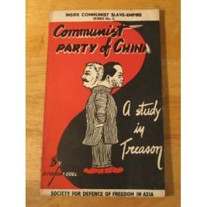 Communist Party in China A study in treason (Inside Communist Slave