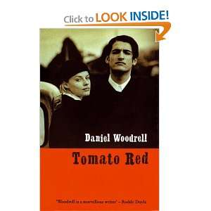 Tomato Red (9781901982138): Daniel Woodrell: Books