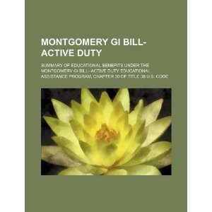 Montgomery GI Bill active duty summary of educational benefits under