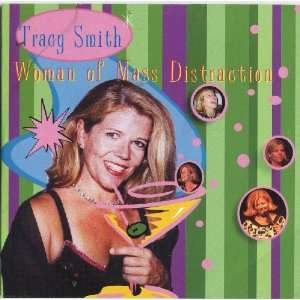 Woman of Mass Distraction: Tracy Smith: Music
