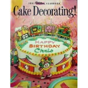 Wilton Yearbook 1991 Cake Decorating Vincent Naccarato Books