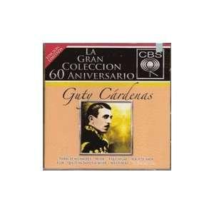 La Gran Coleccion 60 Aniversario Guty Cardenas Music