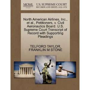 North American Airlines, Inc., et al., Petitioners, v