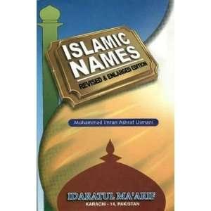 Islamic Names: Mufti Muhammad Imran Ashraf Uthmani: Books