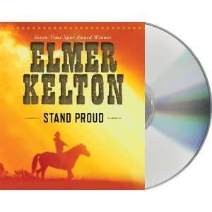 Stand Proud (9781427212955) Elmer Kelton, Jason Culp Books
