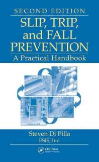 BARNES & NOBLE  Slip, Trip, and Fall Prevention: A Practical Handbook
