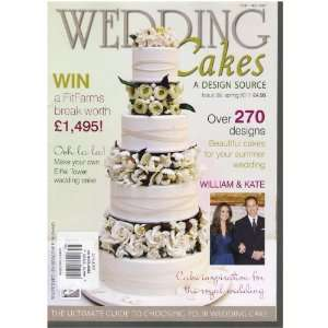 Wedding Cakes Magazine (UK) (Over 270 Designs, Issue 38