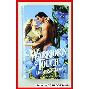 Warriors Touch (9781557739889) Deborah James Books