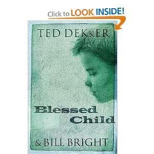 Blessed Child (The Caleb Books Series) [Paperback] Ted Dekker Books