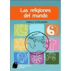 religiones del mundo/ The Religions of the World (La Biblioteca Del