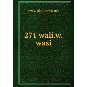 271 wali.w.wasi www.akademya.net Books