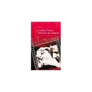 ALMUERZO CON VAMPIROS (Spanish Edition) (9789870412632