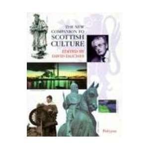 The New Companion to Scottish Culture (General
