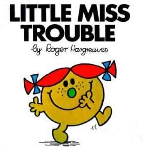 Little Miss Trouble (9780843174267) Roger Hargreaves Books