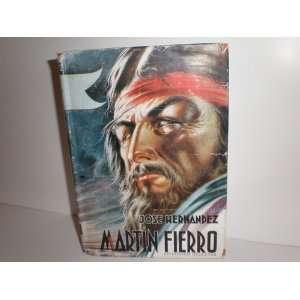Martin Fierro: Con Dibujos Castagnino: Jose Hernandez: Books