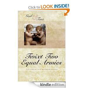 Twixt Two Equal Armies (The Lord & Lady Baugham Stories): Tina Moncton
