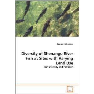 Land Use: Fish Diversity and Pollution (9783639369779): Daemon