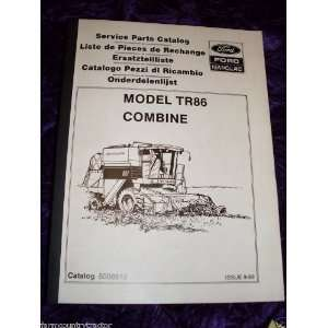 New Holland TR76/TR86 Combine OEM Parts Manual: New