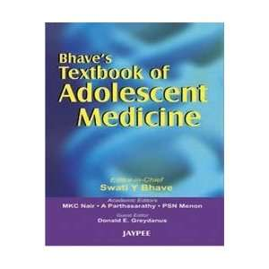 Bhaves Texbook of Adolescent Medicine (9788180617287): Swati Bhave