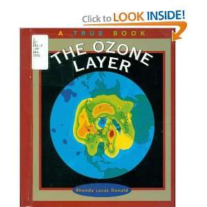 The Ozone Layer (True Books: Environment) (9780516221953