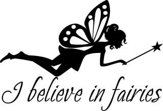 Believe In Fairies Fairy Wall Quote Decal A
