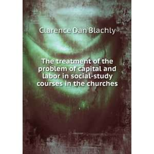 in social study courses in the churches Clarence Dan Blachly Books