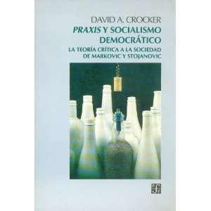 Praxis y socialismo democrático  la teoría crítica a