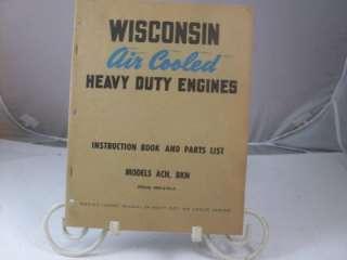 WISCONSIN ENGINE INSTRUCTION BOOK PARTS LIST ACN BKN Manual