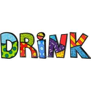 DRINK Word Art for Table Top or Wall by Romero Britto