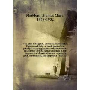 , and dyspepsia  with not Thomas More, 1838 1902 Madden Books