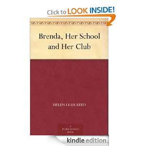 Brenda, Her School and Her Club Helen Leah Reed, Jessie Willcox Smith