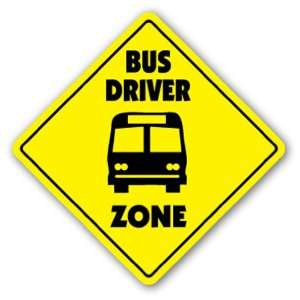 BUS DRIVER ZONE Sign xing gift novelty stop kids school yellow driving