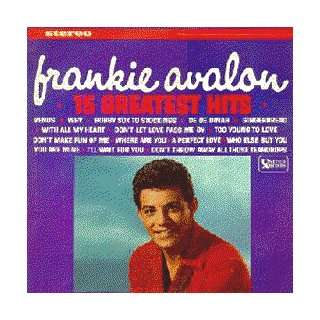 15 Greatest Hits Frankie Avalon Music