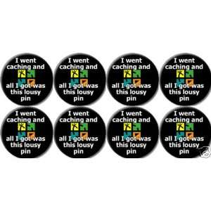 Pinback Buttons 1.25 Pins / Badges GEO CACHING