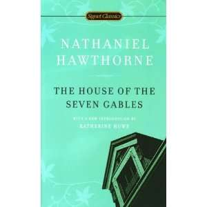 Gables (Signet Classics) By Nathaniel Hawthorne n/a and n/a Books