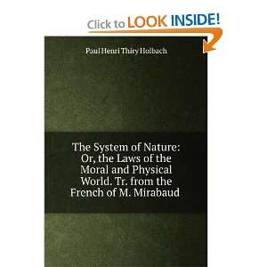Laws of the Moral and Physical World: Paul Henri Thiry Holbach: Books