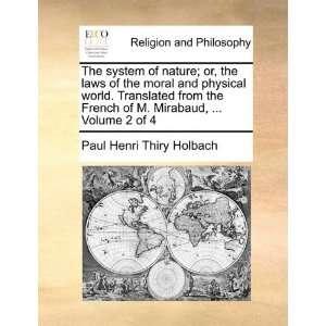 ,  Volume 2 of 4 (9781170169612): Paul Henri Thiry Holbach: Books