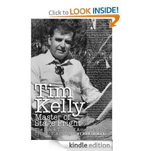 Tim Kelly Master of Stage Fright Ben Ohmart  Kindle