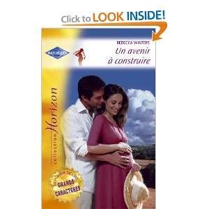 Un avenir à construire (9782280145367) Winters Rebecca Books