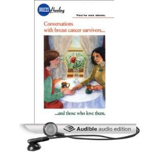 Youre Not Alone Conversations With Breast Cancer Survivors and Those